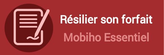 resilier forfait mobiho essentiel
