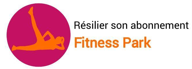 resiliation abonnement fitness park