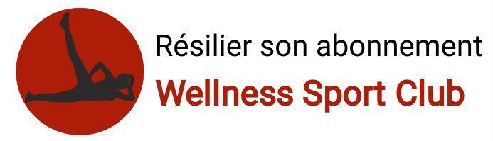 resiliation abonnement wellness sport club