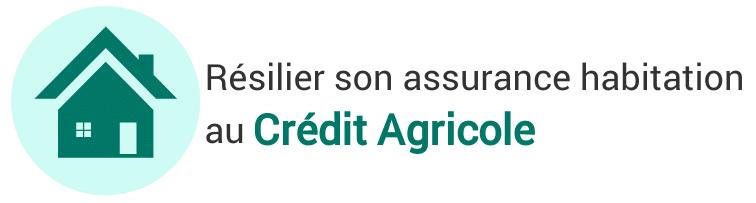 esiliation assurance habitation credit agricole