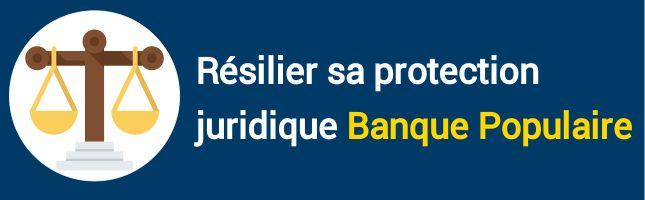 résiliation protection juridique banque populaire