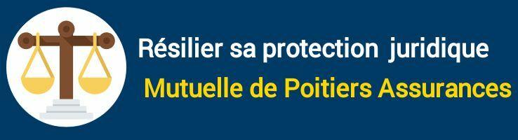 résiliation protection juridique mutuelle de poitiers assurances